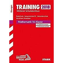 Training Mittlerer Schulabschluss Realschule / Gesamtschule EK / Sekundarsch. NRW - Mathematik Lösungen
