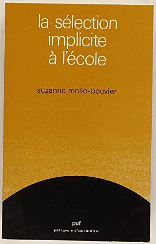 La sélection implicite à l'école par Suzanne Mollo-Bouvier