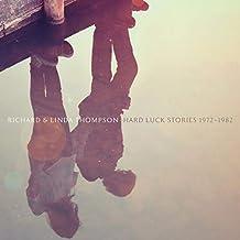 Richard & Linda Thompson - Hard Luck Stories (1972-1982)