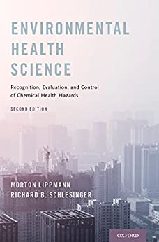 Environmental Health Science: Recognition, Evaluation, And Control Of Chemical Health Hazards por Morton Lippmann