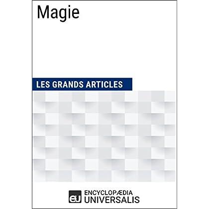 Magie: Les Grands Articles d'Universalis