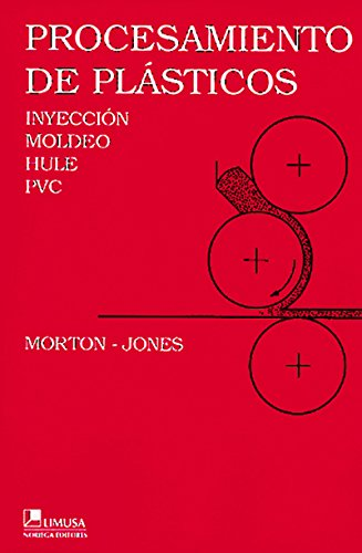 Procesamiento de Plasticos por Jones Morton