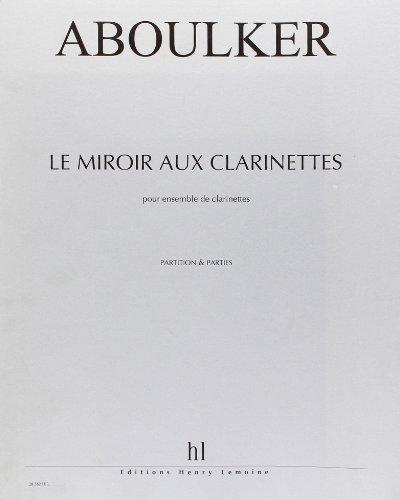 Le Miroir aux clarinettes