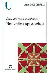 Étude des communications : nouvelles approches