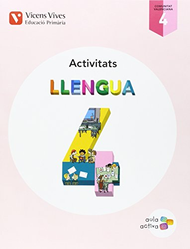 LLENGUA 4 VALENCIA ACTIVITATS (AULA ACTIVA): 000001 - 9788468229935