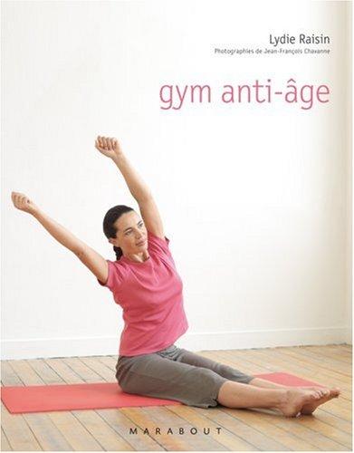 Gym anti-âge par Lydie Raisin