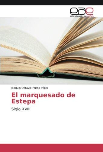 El marquesado de Estepa: Siglo XVIII