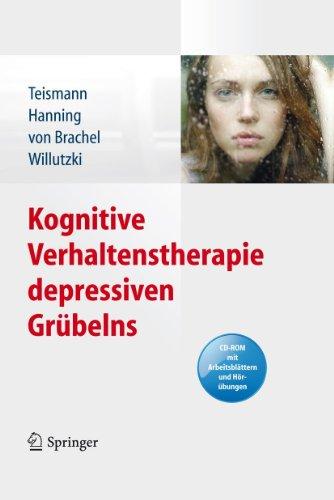 Kognitive Verhaltenstherapie depressiven Grübelns eBook: Tobias ...