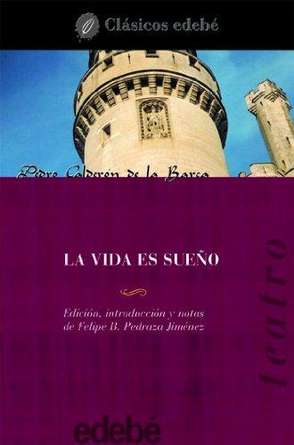 La vida es sueño (Clásicos edebé) por Pedro Calderón de la Barca