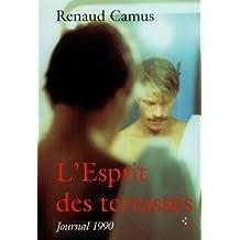 L'Esprit des terrasses : Journal 1990