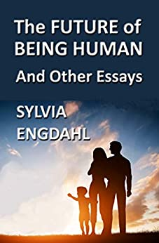 Book cover image for The Future of Being Human and Other Essays