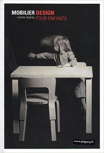 Mobilier design pour enfants de Carole Daprey ( 30 octobre 2009 )
