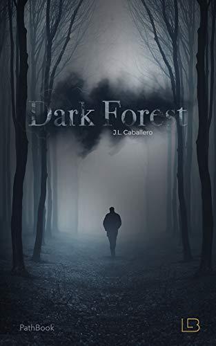 DARK FOREST - Bandersnatch: LIBRO CON MULTIPLES FINALES por J.L. Caballero