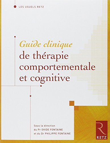 Guide clinique de thérapie comportementale et cognitive