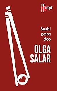 Sushi para dos par Olga Salar