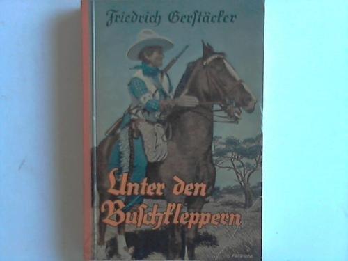 Unter den Buschkleppern, Wildwestroman aus dem amerikanischen Sezessionskriege