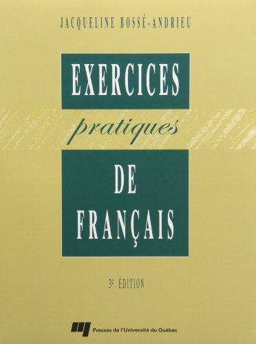 Exercices Pratiques de Français. Troisième Édition