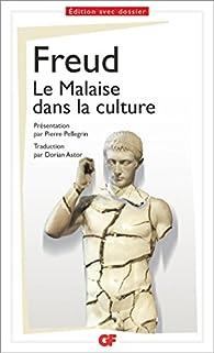 Le Malaise dans la culture par Sigmund Freud