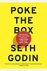 Poke the Box: When Was the Last Time You Did Something for the First Time? Paperback