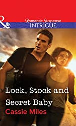 Lock, Stock and Secret Baby (Mills & Boon Intrigue)
