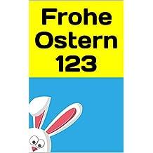 Frohe Ostern 123: Niederländisch - Deutsch Ein zweisprachiges Osterbuch