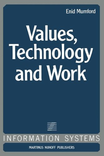 Values, Technology and Work (Information Systems) (Building Organ And Design)
