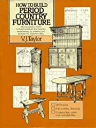 How To Build Period Country Furniture by Rh Value Publishing (1984-02-01)