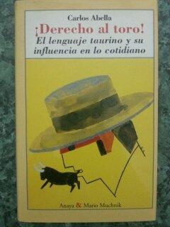 Descargar Libro ¡derecho al Toro! de Carlos Abella