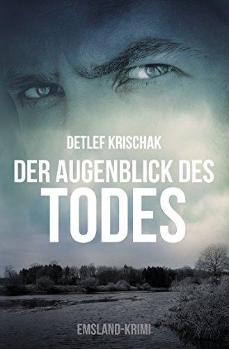 Buchseite und Rezensionen zu 'Der Augenblick des Todes (Emsland-Krimi 3)' von Detlef Krischak