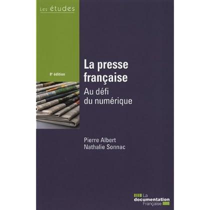 La presse française - Au défi du numérique - 8e édition