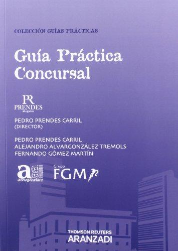 Guía Práctica Concursal: Incluye CD (Guías Prácticas)