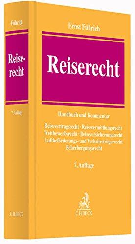 Reiserecht: Handbuch und Kommentar