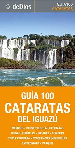 Guía 100 Cataratas del Iguazú por Julián de Dios