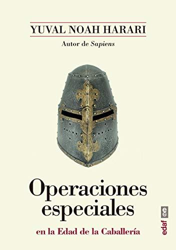 Operaciones especiales en la Edad de la Caballería (Plus vitae) por Yuval Noah Harari