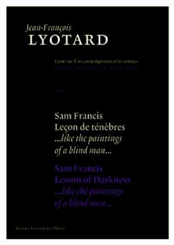 Sam Francis, Lecon de Tenebres/ Sam Francis, Lesson of Darkness:
