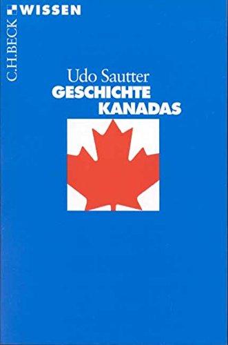Geschichte Kanadas (Beck'sche Reihe)