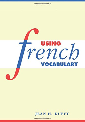 Using French Vocabulary par Jean H. Duffy