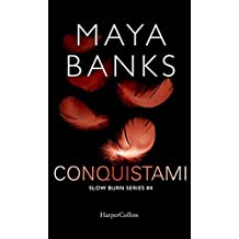 Conquistami (Slow Burn Series Vol. 4)