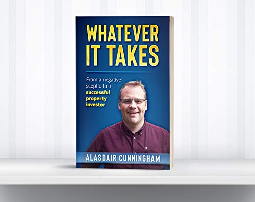 Whatever It Takes: From a Negative, Sceptic to Successful Property Investor book cover