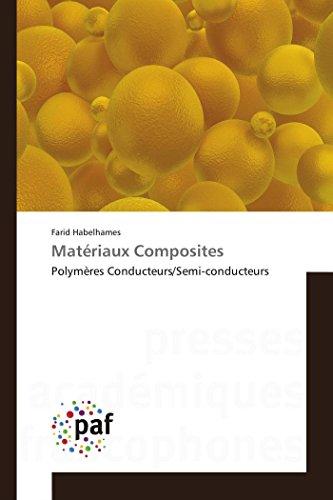 Matériaux Composites par Farid Habelhames