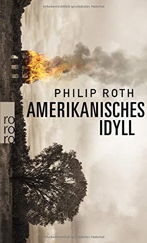 Buchseite und Rezensionen zu 'Amerikanisches Idyll (Die amerikanische Trilogie, Band 1)' von Philip Roth
