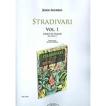 ALFARAS J. - Stradivari Vol.1 (Metodo) Acompañamiento de Piano para Violin
