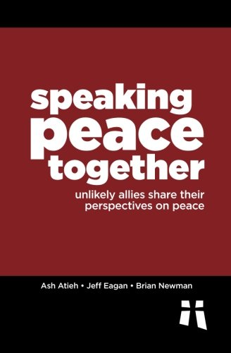 Speaking Peace Together: Unlikely Allies Share Their Perspectives on Peace