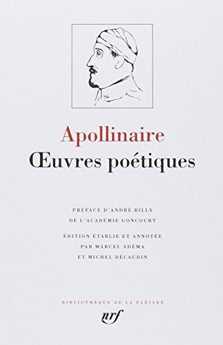 Apollinaire : Oeuvres poétiques complètes par Guillaume Apollinaire
