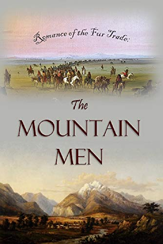 rade: The Mountain Men (1899) (English Edition) ()