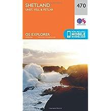 Shetland - Unst, Yell and Fetlar 1 : 25 000 (OS Explorer Active Map)