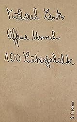 Offene Unruh: 100 Liebesgedichte
