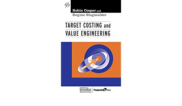 target costing and value engineering strategies in confrontational cost management series amazonde robin cooper regine slagmulder fremdsprachige bcher