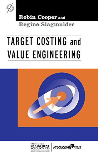 Target Costing and Value Engineering (Strategies in Confrontational Cost Management Series)