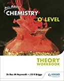 CHEMISTRY O LEVEL THEORY WORKBOOK